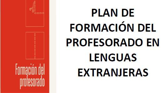 PLAN DE FORMACION DEL PROFESORADO EN LENGUAS EXTRANJERAS